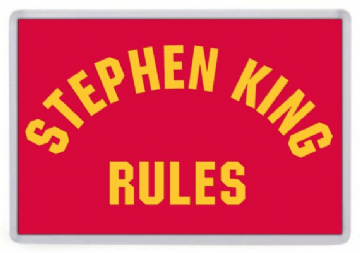 Stephen King Rules Fridge Magnet
